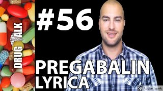 PREGABALIN (LYRICA) - PHARMACIST REVIEW - #56