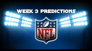 Week 3 NFL Predictions!!
