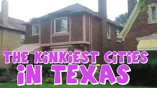These Are The 10 KINKIEST CITIES in TEXAS