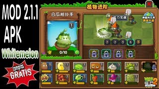 Plantas vs Zombies 2: China | apk MOD v2.1.1 | Compras Gratis | Nueva Planta (Sumo Muskmelon)