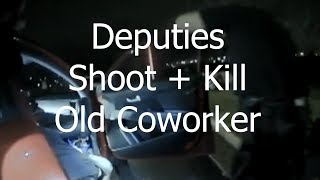 BODYCAM: Police Shoot and Kill Former Coworker