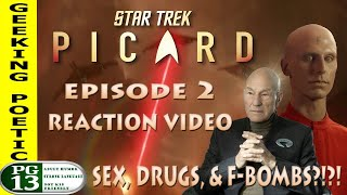 STAR TREK: PICARD Episode Two REACTION & REVIEW!