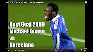 Best Goal of 2009: Michael Essien vs Barcelona
