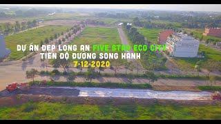 Dự Án Đẹp Long An | FIVE STAR ECO CITY |Tiến Độ Đường Song Hành 8-12-2020