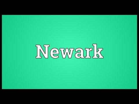 Newark Meaning