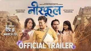 NEERPHOOL    Nepali Movie Trailer 2020/2076   Dayahang Rai, Jigme Chhyoki Ghising & Buddhi Tamang