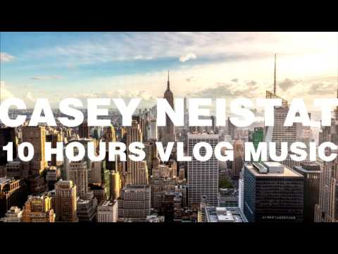 10 hours of Casey Neistat Vlog Music - 10H MIXTAPE (200+ musics) [non-stop] [+ free download]