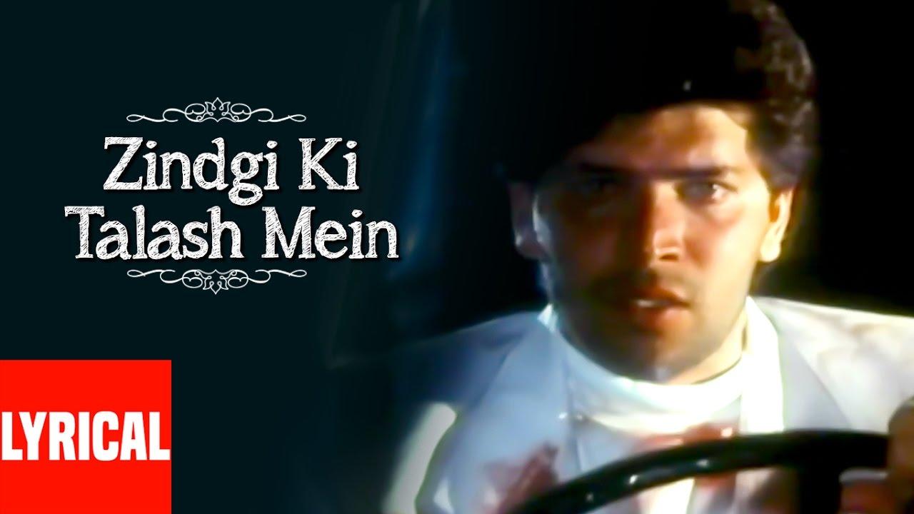 Zindagi Ki Talash Mein Lyrical Video Saathi Kumar Sanu Aditya Pancholi Youtube Original lyrics of zindagi ki talash mein song by kumar sanu. zindagi ki talash mein lyrical video saathi kumar sanu aditya pancholi