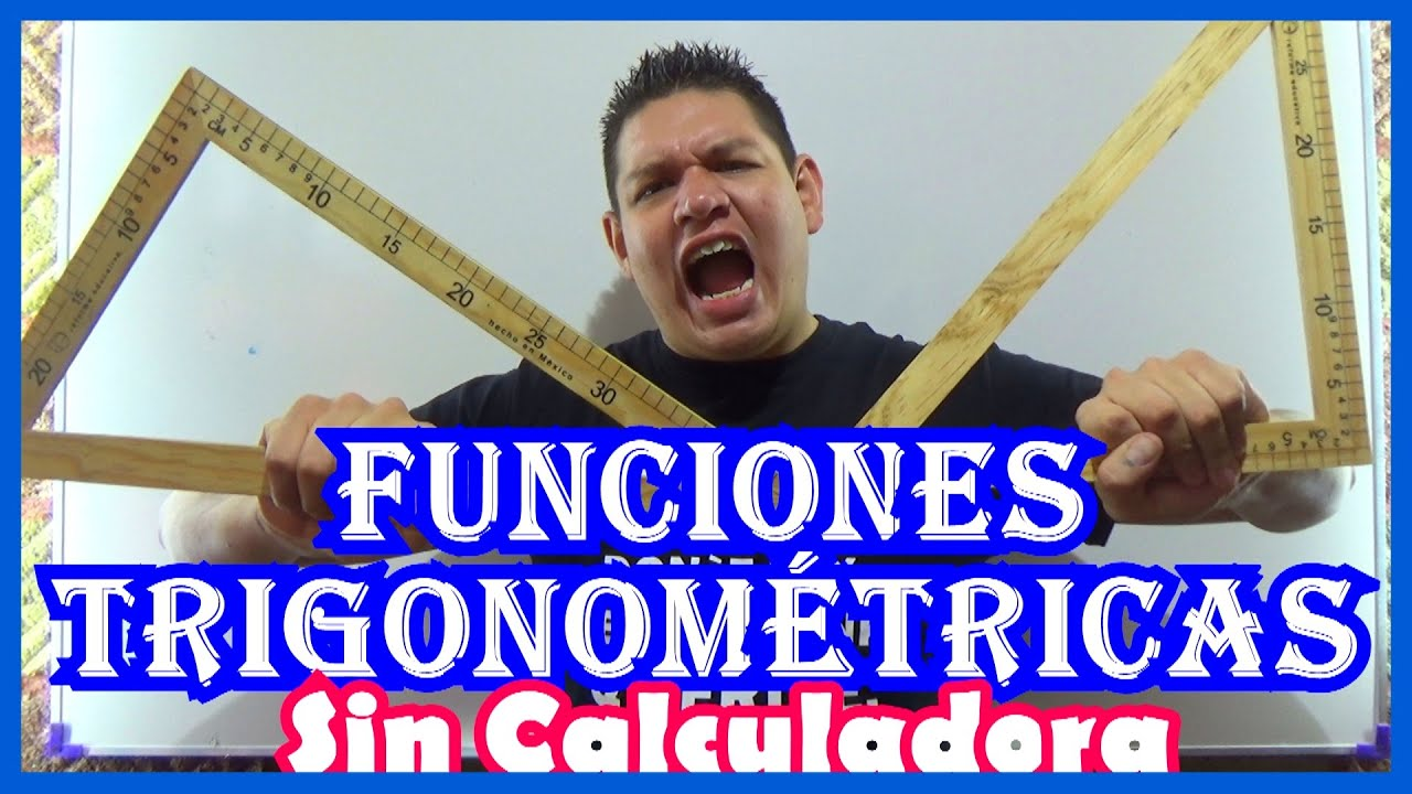 Calcular Seno Coseno Y Tangente Sin Calculadora Funciones Trigonométricas Youtube