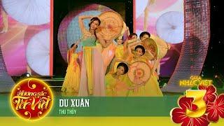 Du Xuân - Thu Thủy [Hương Sắc Tết Việt] (Official)