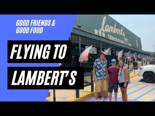 Lambert's Cafe Sikeston, MO Flight
