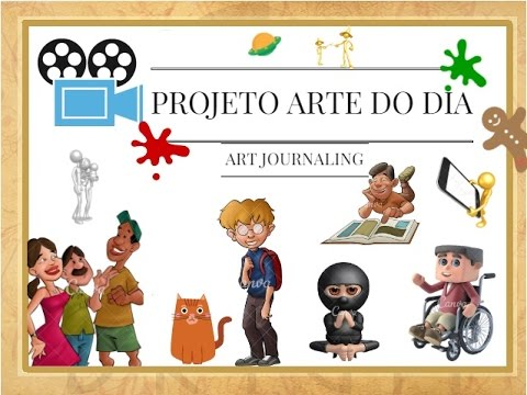 "Projeto Arte do Dia - Parte 2 (""Art Day"" Project - Part 2) (VIDEO)"