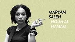 Maryam Saleh - Nouh Al Hamam