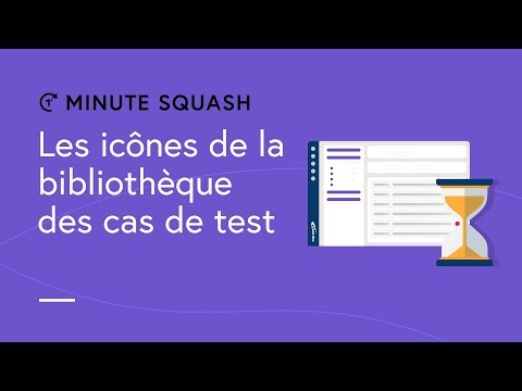 Squash TM Minute #14 - The test case library icons
