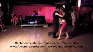 Bachateame Mamá NYC - Tango