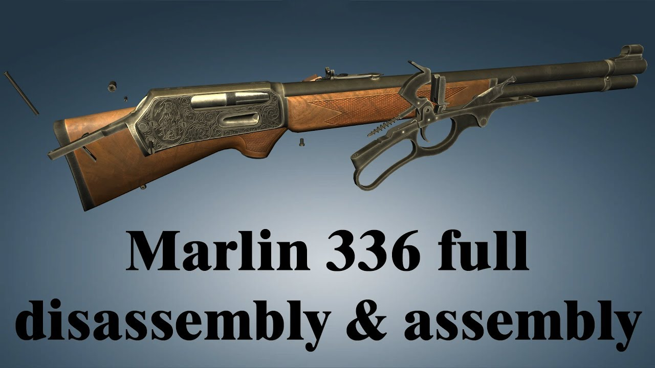 Download Marlin Model 336: full disassembly & assembly