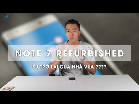Samsung Galaxy Note 7 Refurbished CHÍNH THỨC: Sự trở lại của nhà vua