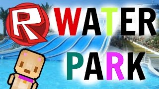 ROBLOX: WATER PARK | DEATH SLIDE