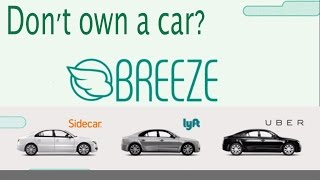 Breeze | Borrow a car for Uber Lyft Sidecar - NO Commitment