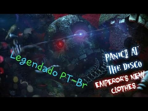 (FNaF SFM)Panic!At The Disco:Emperor's New Clothes|By Maxie-(Legendado PT-Br)
