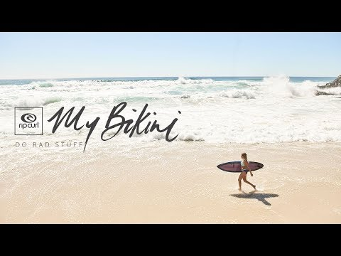 My Bikini | Do Rad Stuff
