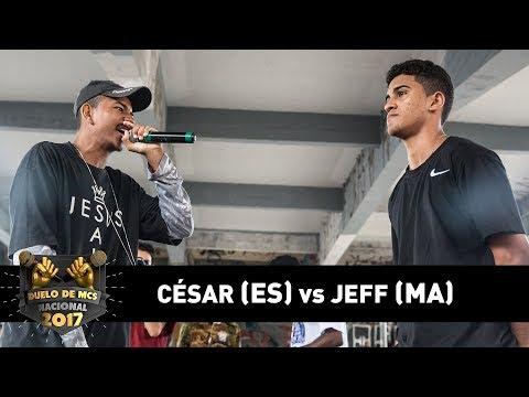 Jeff [MA]  vs César [ES] (Semifinal) - DUELO DE MCS NACIONAL 2017