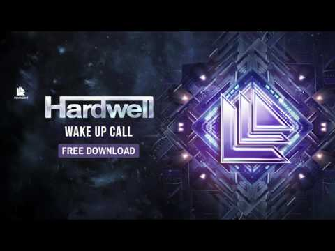 Hardwell - Wake Up Call [FREE DOWNLOAD]