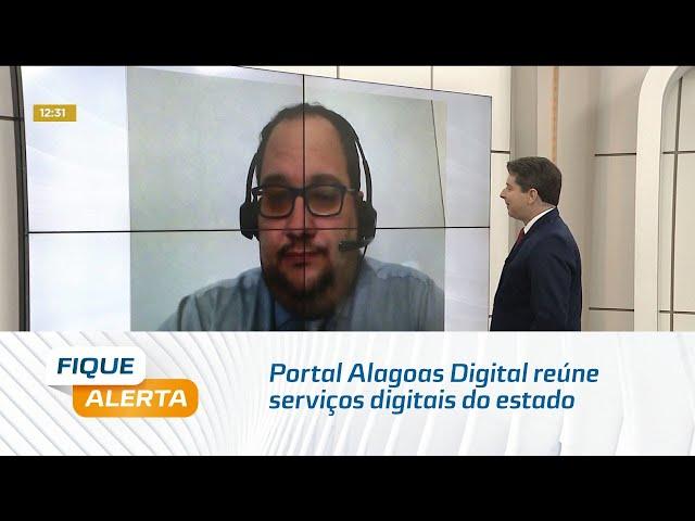 Portal Alagoas Digital reúne serviços digitais do estado