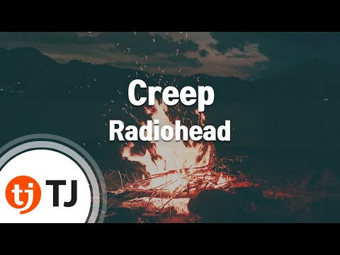 Creep_Radiohead_TJ노래방 (Karaoke/lyrics/romanization/KOREAN)