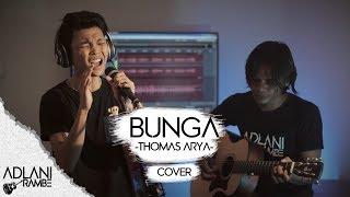 Download Mp3 Bunga - Thomas Arya  Video Lirik  | Adlani Rambe  Live Cover