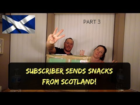 UNBOXING SNACKS FROM SCOTLAND Part 3