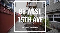 Craftsman Townhome on Mnt. Pleasant Park - 85 West 15th, Vancouver, BC