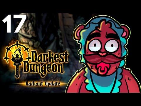 Baer Plays Darkest Dungeon - Radiant Mode (Ep. 17)
