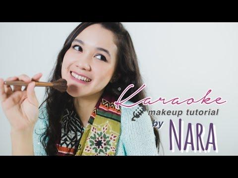 Nara Anumila |Karaoke Makeup Tutorial