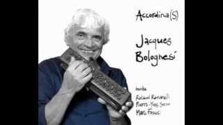 Clip cd Accordina(S), Jacques BOLOGNESI