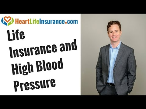 Life Insurance and High Blood Pressure - Insider Secrets