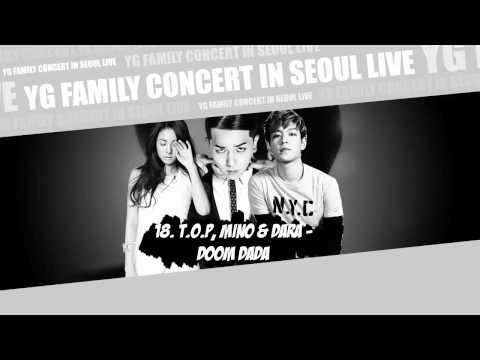 [YG FAMILY CONCERT] 18. T.O.P, Mino & Dara - Doom Dada [YG FAMILY CONCERT IN SEOUL LIVE - 2014]