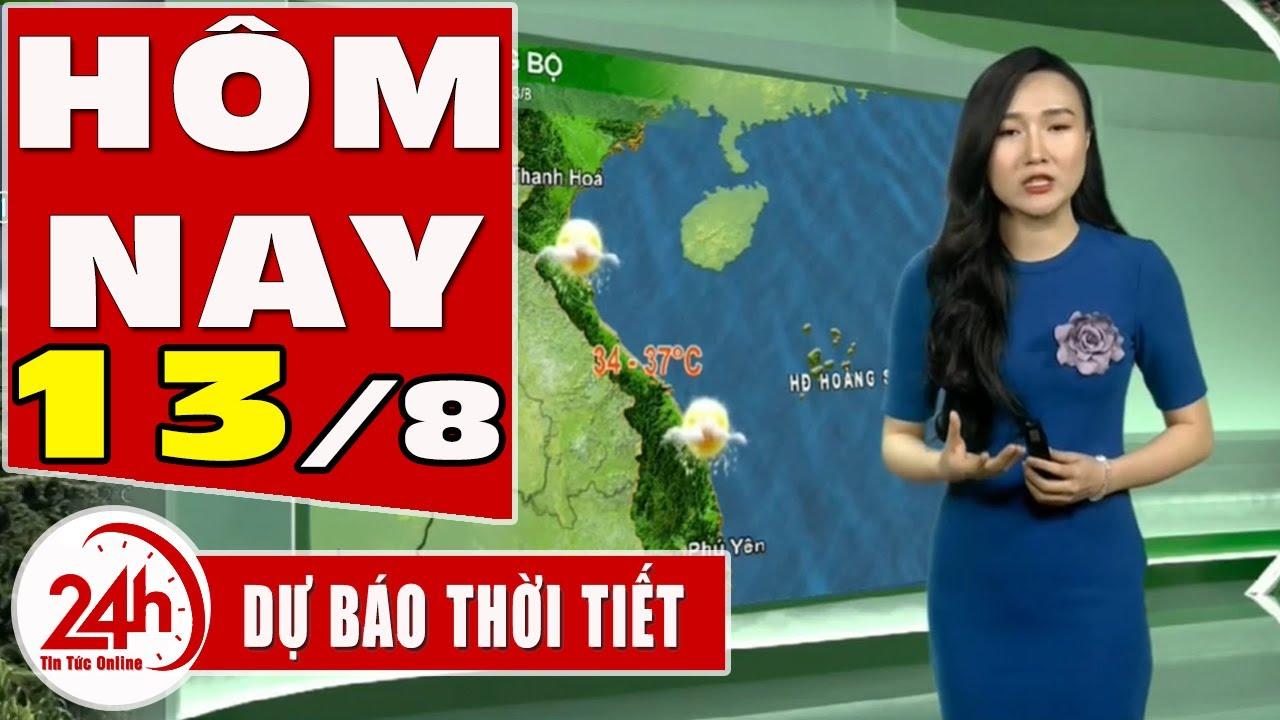 Dự báo thời tiết hôm nay mới nhất ngày 13/8/2020 Dự báo thời tiết 3 ngày tới Mưa  diện rộng. TT24h