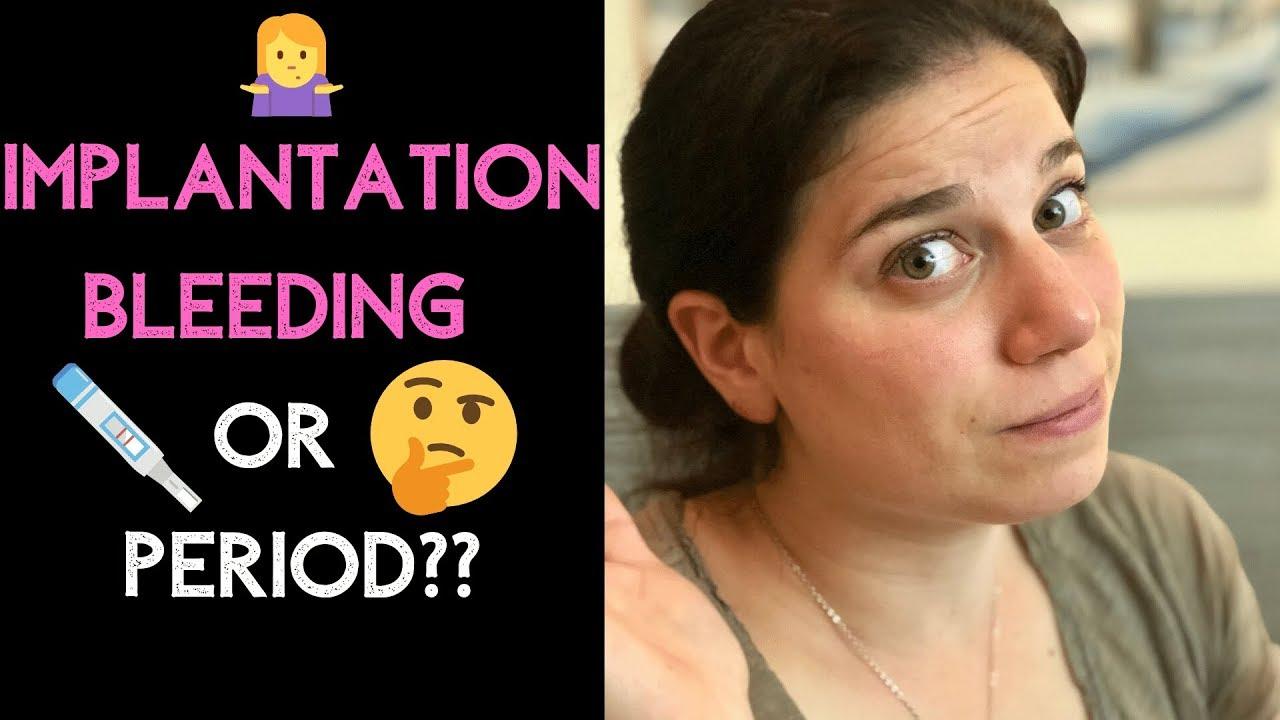 B implantation plan bleeding or Implantation Bleeding