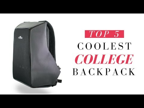 Top 5 - Coolest College Backpacks