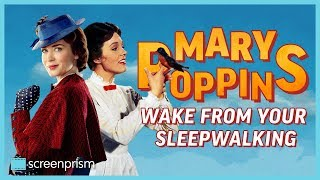 mary-poppins-wake-from-your-sleepwalking