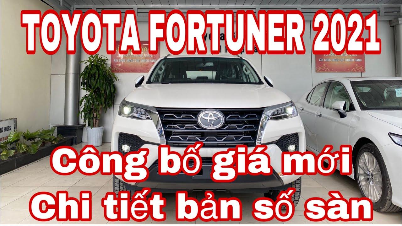 Công bố giá Toyota Fortuner 2021| giảm giá tăng công nghệ| chi tiết Toyota Fortuner 2021 số sàn