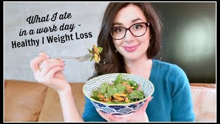 WHAT I EAT IN A WORK DAY | HEALTHY WEIGHT LOSS RECIPES