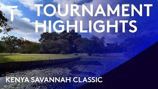 Kenya Savannah Classic 2021 | Tournament Highlight...
