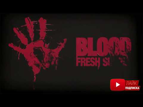 Blood: Fresh Supply trailer
