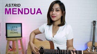 MENDUA - ASTRID (COVER BY SASA TASIA)