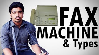 What is Fax Machine | Types | Descriptive Fax Machine & Fax Modem | [Explained Hindi/Urdu]