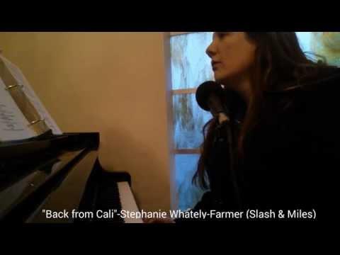 """Back from Cali "" - Stephanie Whately-Farmer ( Sla"