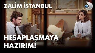 Hesaplaşmaya hazırım! - Zalim İstanbul 18. Bölüm