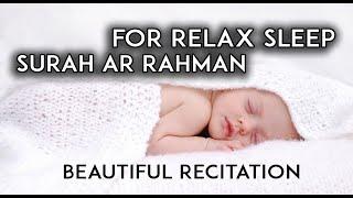 Download Surah Ar Rahman Beautiful Recitation | Heart Soothing | Relaxation, baby deep Sleep, Stress relif